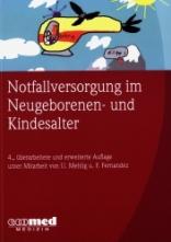 Notfallversorgung im Neugeborenen- und Kindesalter.