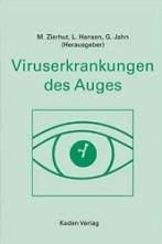Viruserkrankungen des Auges.
