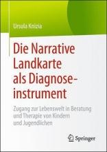 Die Narrative Landkarte als Diagnoseinstrument.