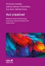 Act creative!