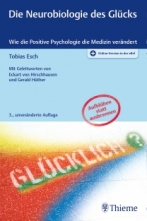 Die Neurobiologie des Glücks.