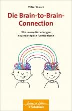 Die Brain-to-Brain-Connection.