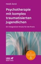 Psychotherapie mit komplex traumatisierten Jugendlichen.