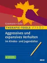 Therapie-Tools Aggressives und expansives Verhalten im Kindes- und Jugendalter.