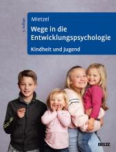 Wege in die Entwicklungspsychologie.