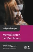 Mentalisieren bei Psychosen.