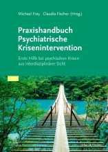 Praxishandbuch Psychiatrische Krisenintervention.