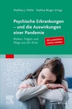 Psychische Erkrankungen – und die Auswirkungen einer Pandemie.