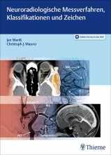 Neuroradiologische Messverfahren, Klassifikationen und Zeichen.