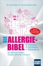 Die Allergie-Bibel. Ursachen - Symptome - Behandlung.