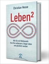 Prof. Christian Hesse: Leben hoch 2!