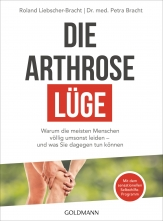 Dr. med. Petra Bracht: Die Arthrose-Lüge