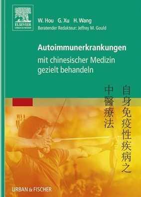 Autoimmunerkrankungen mit chinesischer Medizin gezielt behandeln.