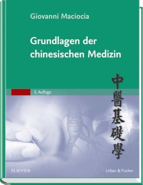 Grundlagen der Chinesischen Medizin.