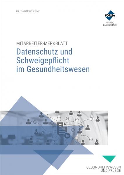 Mitarbeiter-Merkblatt Datenschutz und Schweigepflicht im Gesundheitswesen