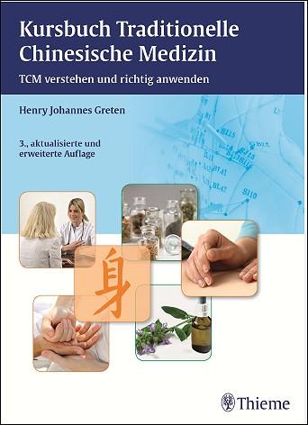 Kursbuch Traditionelle Chinesische Medizin.