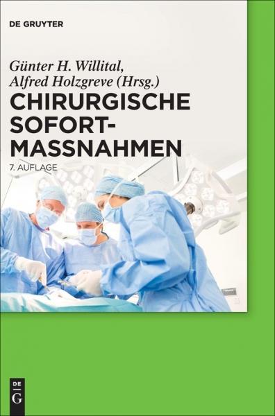Chirurgische Sofortmaßnahmen.