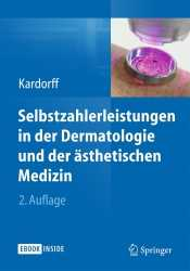 Selbstzahlerleistungen in der Dermatologie und der ästhetischen Medizin.