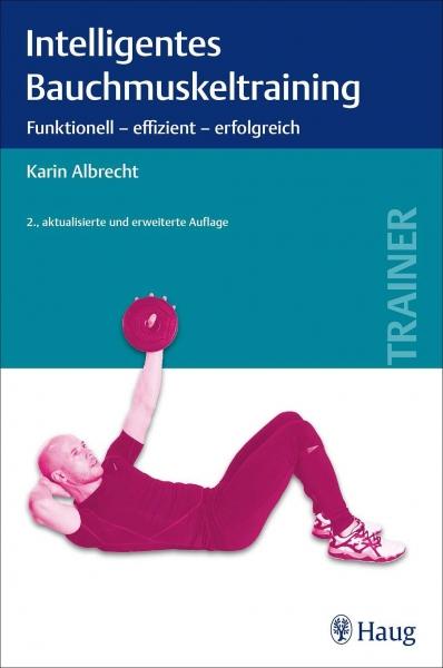 Intelligentes Bauchmuskeltraining.