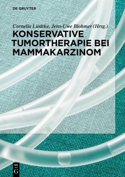 Konservative Tumortherapie bei Mammakarzinom.
