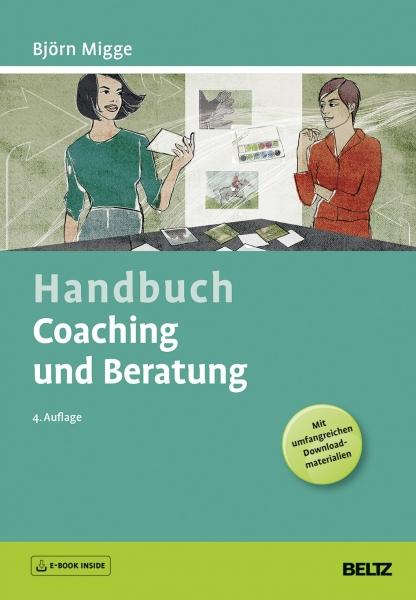 Handbuch Coaching und Beratung.