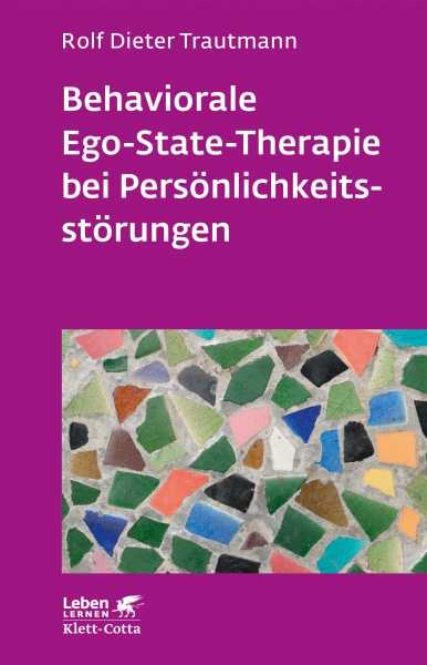 Behaviorale Ego-State-Therapie bei Persönlichkeitsstörungen.