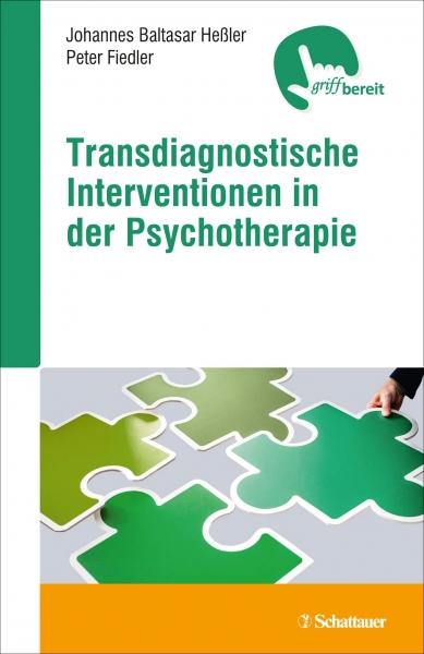 Transdiagnostische Interventionen in der Psychotherapie.