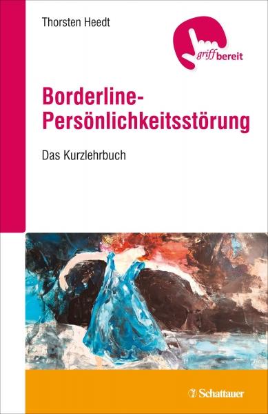 Borderline-Persönlichkeitsstörung.