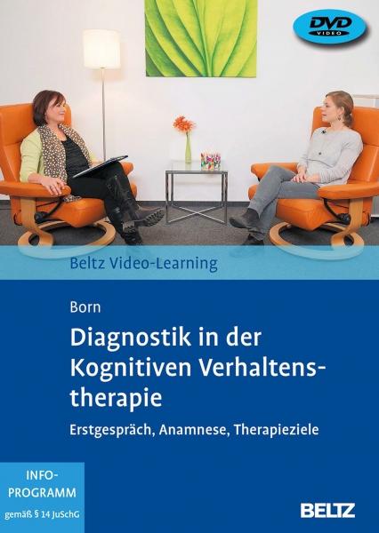 Diagnostik in der Kognitiven Verhaltenstherapie.