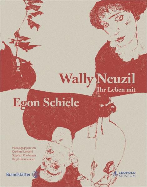Wally Neuzil - ihr Leben mit Egon Schiele